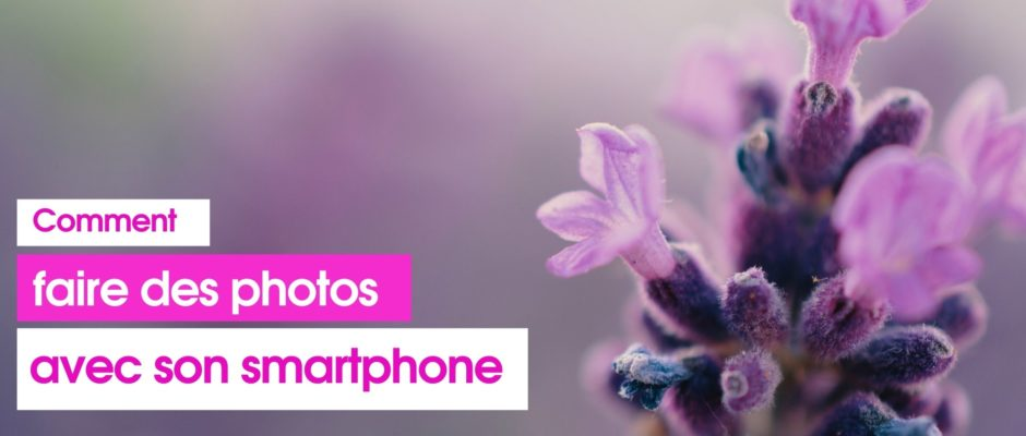 Comment-faire-photos-avec-smartphone